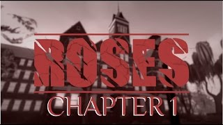 Roblox ROSES - Chapter 1 | Scary Game