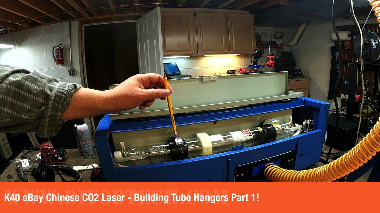K40 eBay Chinese CO2 Laser - Building Tube Hangers Part 1!