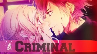 IS Nightcore ~ I'm in love with a CRIMINAL ▶LYRICS