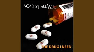 the-drug-i-need