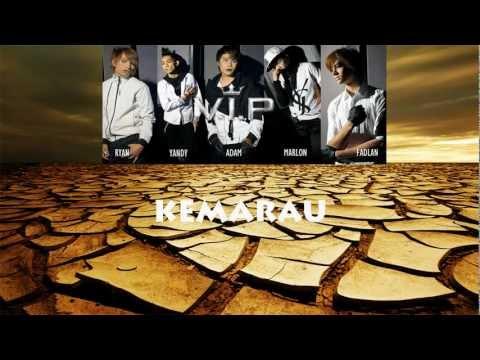 VIP - Kemarau (HQ Audio)