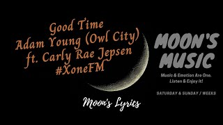 #moonslyrics #goodtime #owlcity #carlyraejepsen #crj #xonefm❤️ #stayhome #withme and listen to music ❤️video editor: moon nguyenproducer: nguyen********...
