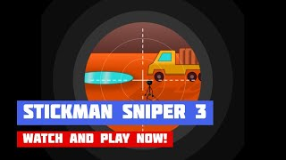 Stickman Sniper 3 · Game · Gameplay
