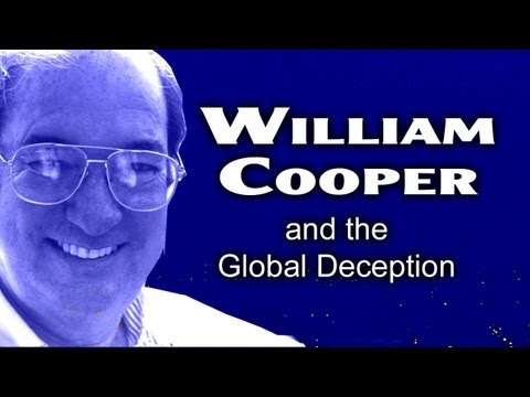 William Cooper and the Global Deception - UFO's - FREE MOVIE
