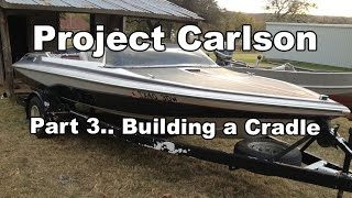 Project Carlson Cvx-18 - Building A Cradle Part 2