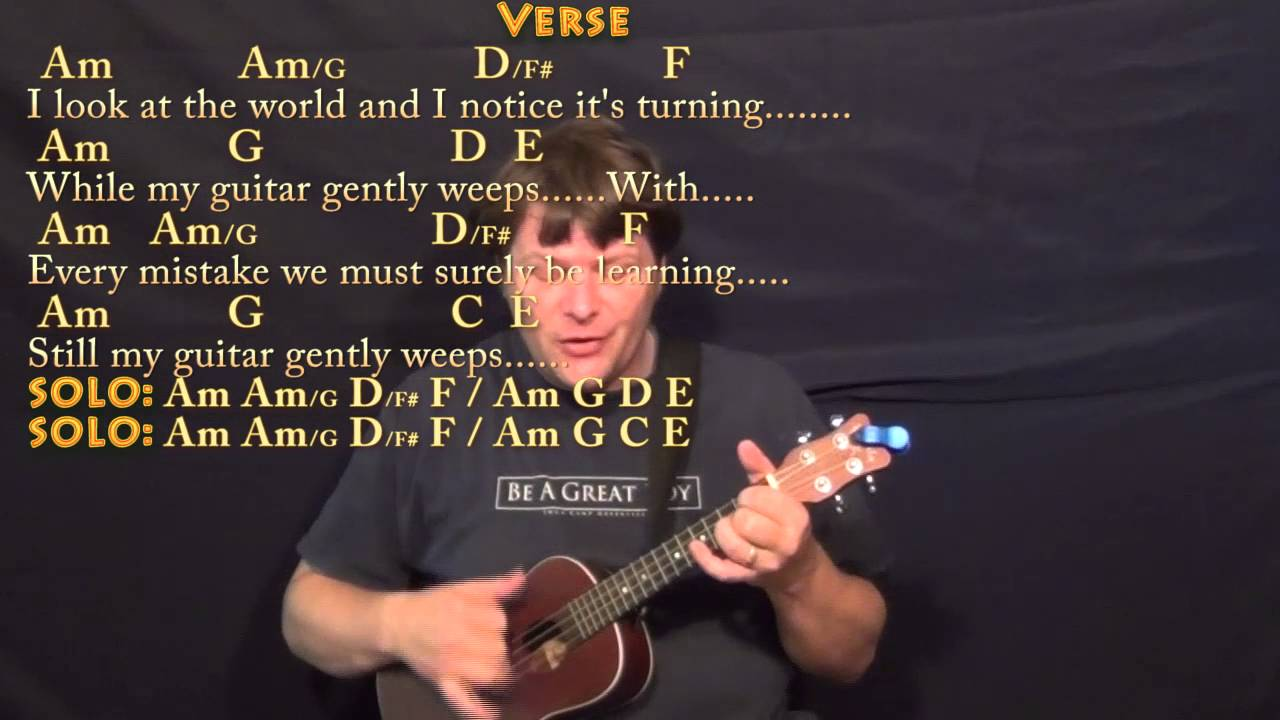 While My Guitar Gently Weeps Beatles Ukulele Cover Lesson With