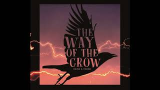The Way Of The Crow