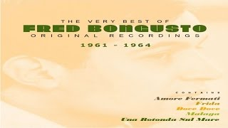 The Very Best Of Fred Bongusto / 1961 - 1964
