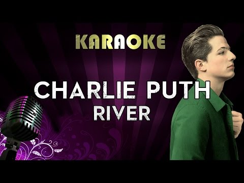 Charlie Puth - River | HIGHER Key Karaoke Instrumental Lyrics Cover Sing Along