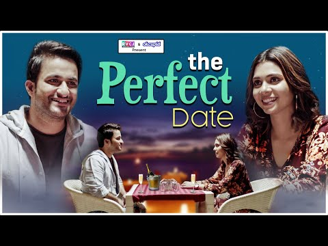The Perfect Date | Ft. Veer Rajwant Singh, Shreya Gupto & Akashdeep Arora | RVCJ