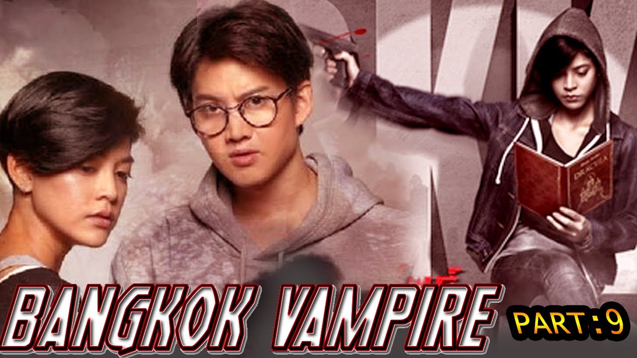 Download BANGKOK VAMPIRE 9 (2020) Hollywood Movies In Hindi Dubbed Full Action HD | Horror Movies Hindi EP.9