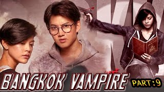 BANGKOK VAMPIRE 9 (2020) Hollywood Movies In Hindi Dubbed Full Action HD | Horror Movies Hindi EP.9