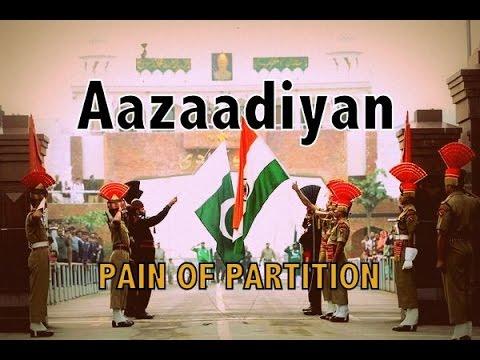 AAZAADIYAN  Pain of Partition