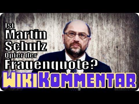 Ist Martin Schulz ein Opfer der Frauenquote? - mein WikiKommentar #71