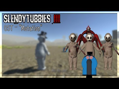 "Slendytubbies III : OST - ""Mutation"""