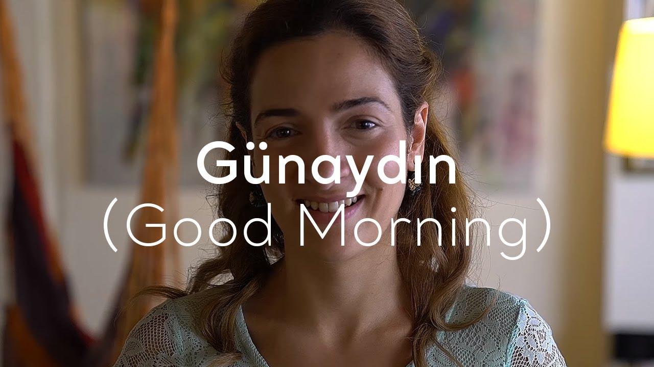 صباح الخير ومساء الخير بالتركي كلمة وترجمة وصوت السلام بالتركي
