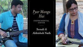 Pyaar Manga Hai Tumhi Se | Kishore Kumar | Instrumental Cover | Sonali Nath, Abhishek Nath