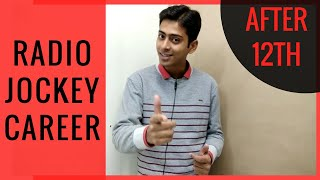 Radio Jockey Career in India After 12th | # 31 | CREATE YOUR IDENTITY