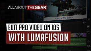 Edit Pro Video on iOS with LumaFusion