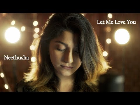 Let Me Love You  Justin Bieber  DJ Snake Female Cover by Neethusha & Joshua Paulmer