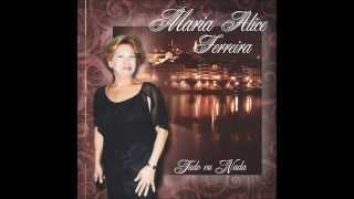 MARIA ALICE FERREIRA - Vem Comigo a Mouraria