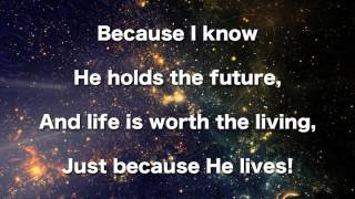 Because He Lives, Instrumental (Gaither)