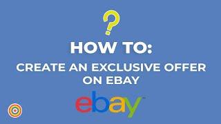 كيفية إنشاء عرض حصري على موقع ئي باي - التجارة الإلكترونية الدروس
