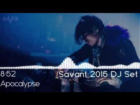 Savant DJ Set 2015