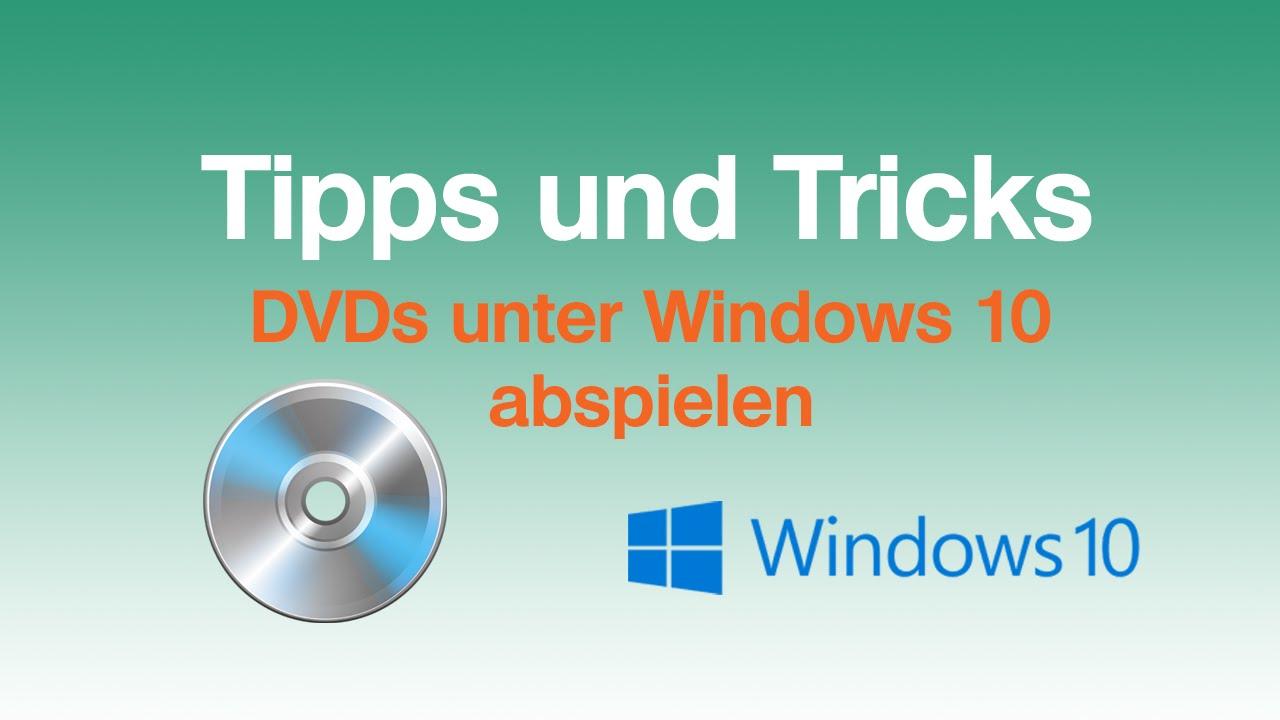 Dvd Auf Laptop Abspielen Windows 10