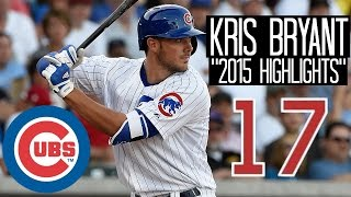 Kris Bryant | 2015 Cubs Highlights ᴴᴰ