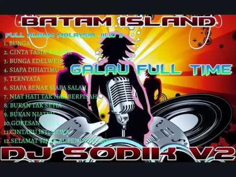 NONSTOP FULL ALBUM MALAYSIA JILID II BATAM 2015 DJ SODIK V2™