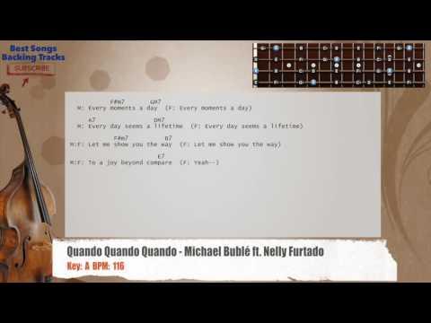 Quando Quando Quando - Michael Bublé ft. Nelly Furtado Bass Backing Track with chords and lyrics