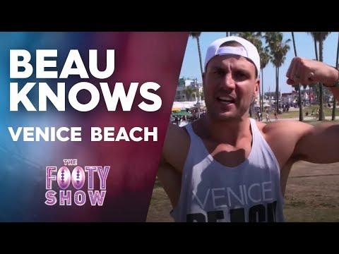 Beau Knows Venice Beach | NRL Footy Show