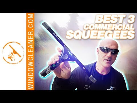 Best 3 Commercial Squeegees