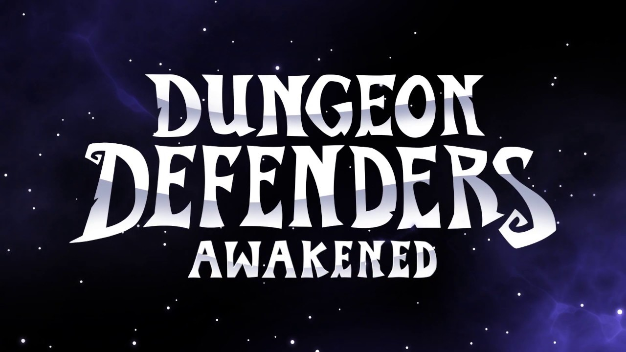 Dungeon Defenders: Awakened - Release Gameplay Trailer