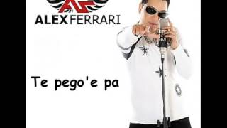 Download lagu Alex Ferrari Te Pego e Pa MP3
