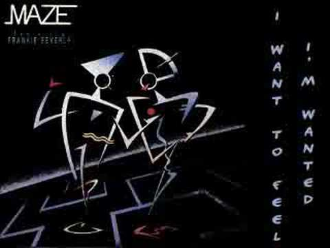MAZE Ft Frankie Beverly - I Want To Feel I'm Wanted 1985 Lyrics in Info