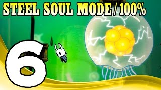 Hollow Knight (Steel Soul Mode) - 100% Walkthrough Part 6 1080p 60FPS
