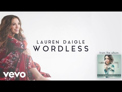 Lauren Daigle  Wordless Audio
