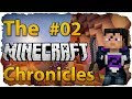 And So It Begins! - The Minecraft Chronicles #2