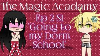 "The Magic Acdamy Ep 2 S1 ""Going to my Dorm School"""