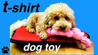 How To Make Dog T-shirt Toy - Upcycle Recycle  - Diy Dog Craft By Cooking For Dogs