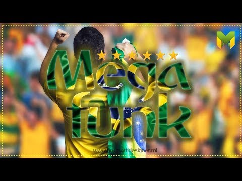 ♛»MEGA FUNK 2018 - VAI BRASIL! (Dj Matheus PR)«♛