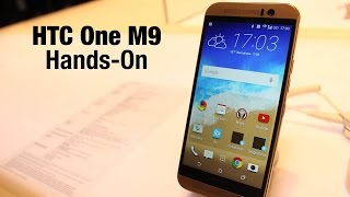 HTC One M9 hands on - MWC 2015