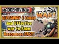 This Means WAR! - GIVEAWAY & Cheap and Effective way to Farm Resources FAST!