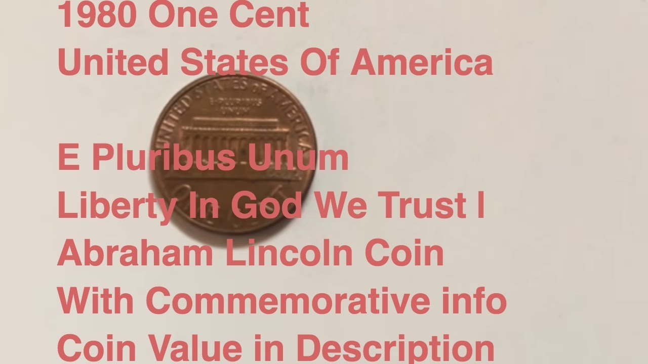 One Cent 1980 United States Of America E Pluribus Unum Liberty In