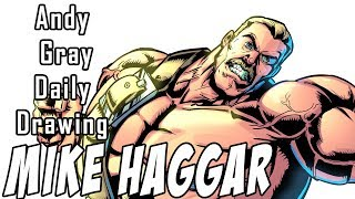 Daily Drawing: Mike Haggar by Andy Gray