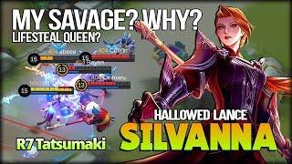Silvanna Hallowed Lance Lifesteal Queen?! RRQ R7 Tatsumaki - Mobile Legends
