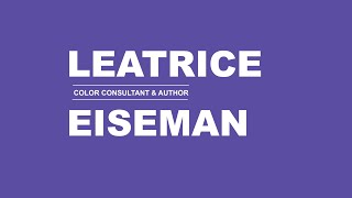 mycoocoon Colour Vision Interview with  Leatrice Eiseman - Color Consultant & Author