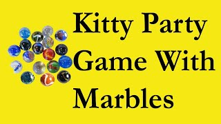 Marbles Game Ladies Kitty Party Game| Teenager birthday party games